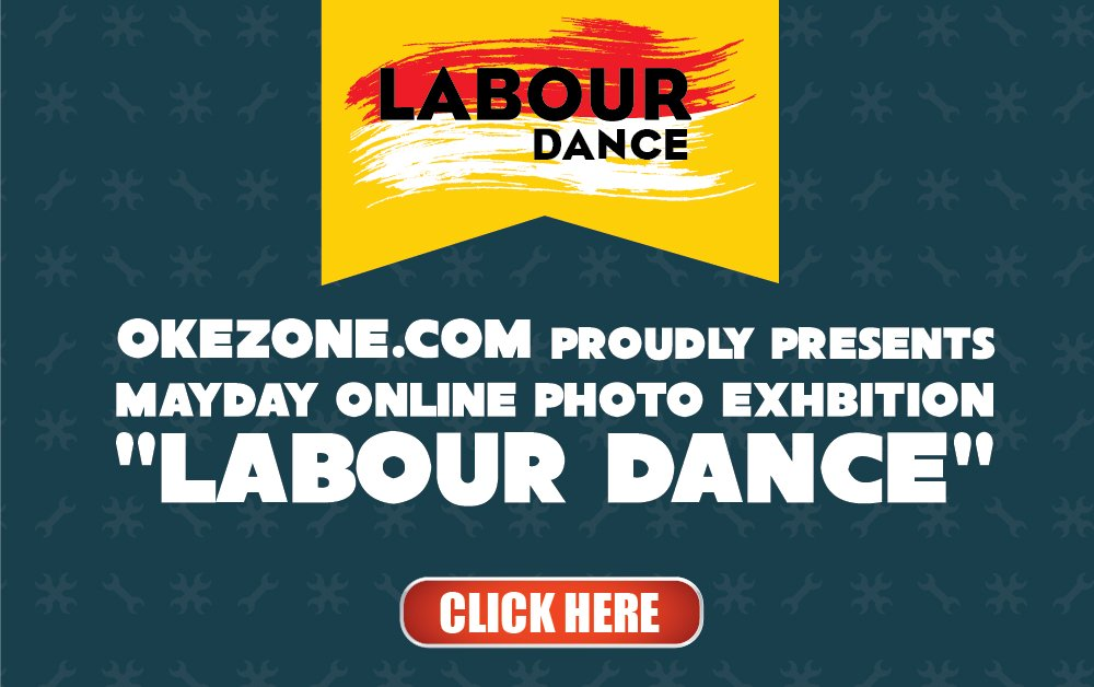 OKEZONE PROUDLY PRESENTS: ONLINE PHOTO EXHIBITION LABOUR DANCE